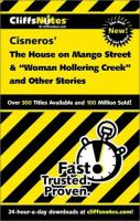 """CliffsNotes, Cisneros' The House on Mango Street & """"Woman Hollering Creek"""" and Other Stories"""