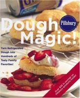 Pillsbury Dough Magic!