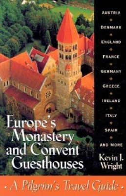 Cover image for Europe's Monastery and Convent Guesthouses