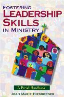 Fostering Leadership Skills In Ministry