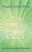 Come, Healing God