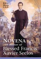 Novena In Honor Of Blessed Francis Xavier Seelos