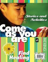 Come as You Are II: Find Healing