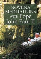 Novena Meditations With Pope John Paul I