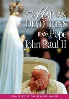 Marian Devotions With Pope John Paul II