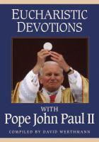 Eucharistic Devotions With John Paul II