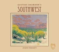Gustave Baumann's Southwest
