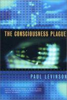The Consciousness Plague