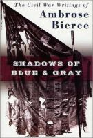 Shadows of Blue and Gray