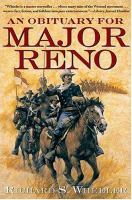 An Obituary for Major Reno