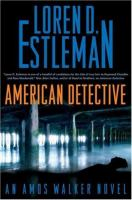 American Detective : An Amos Walker Novel