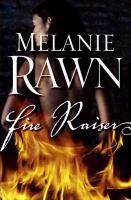 Fire Raiser