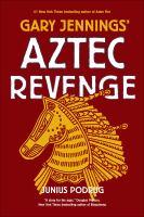 Gary Jennings' Aztec Revenge