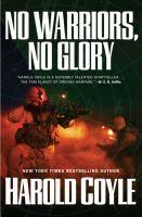 No Warriors, No Glory