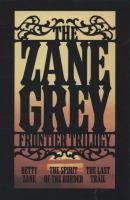 The Zane Grey Frontier Trilogy