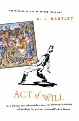 Act of Will, by A.J. Hartley