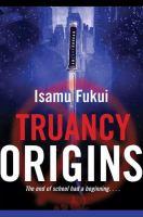 Truancy Origins