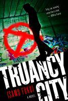 Truancy City