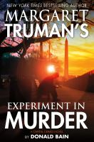 Margaret Truman's Experiment in Muder