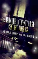 The Haunting of Twentieth-first Century America