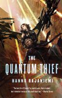 The Quantum Thief, by Hannu Rajaniemi