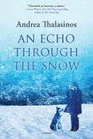 An Echo Through the Snow