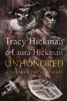 Unhonored