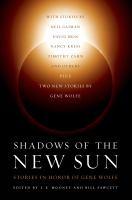 Shadows of the New Sun