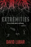 Extremities : stories of death, murder, and revenge