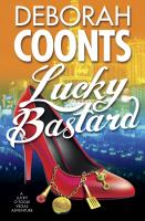 Lucky Bastard: Lucky O'Toole Series, Book 4