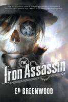 The Iron Assassin, Or, A Clockwork Prometheus