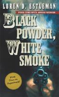 Black Powder White Smoke