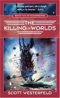 The Killing Of Worlds (#2)