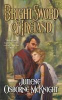 Bright Sword of Ireland