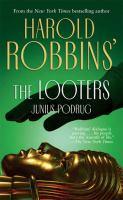 Harold Robbin's the Looters