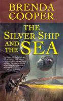 The Silver Ship and the Sea