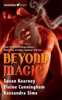Beyond Magic