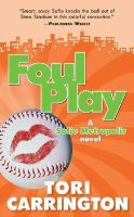 Foul Play : A Sofie Metropolis Novel