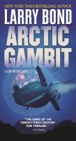 Arctic Gambit : A Jerry Mitchell Novel.