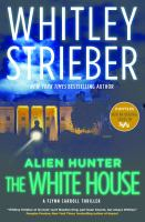Alien Hunter, the White House