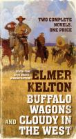 Buffalo Wagons, And, Coudy In The West