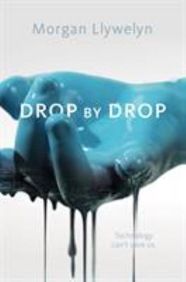 Llywelyn Drop by drop