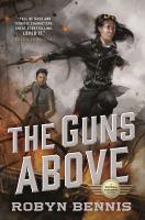 The Guns Above