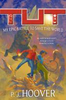 My Epic Battle to Save the World