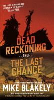 Dead reckoning ; and, The last chance