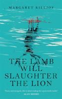 The Lamb Will Slaughter the Lion