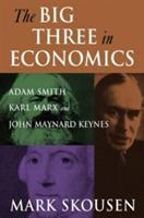 The Big Three in Economics