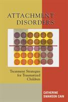 Attachment Disorders