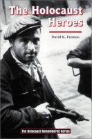 The Holocaust Heroes