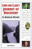 Lewis and Clark's Journey of Discovery in American History